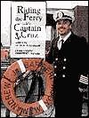 Riding The Ferry With Captain Cruz Alice K. Flanagan