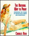 Natural Way to Paint: Rendering the Figure in Watercolor Simply and Beautifully  by  Charles Reid
