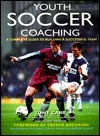 Youth Soccer Coaching: A Complete Guide to Building a Successful Team Tony Carr