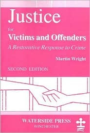 Mediation and Criminal Justice: Victims, Offenders and Community  by  Martin Wright