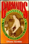 Barmaids: A History of Womens Work in Pubs  by  Diane Kirkby