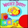 Wheres Daddy? Laura Blanken Merer