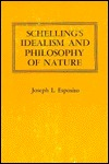 Schellings Idealism And Philosophy Of Nature Joseph L. Esposito