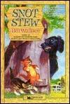 Snot Stew Bill Wallace