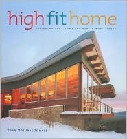 High Fit Home  by  Joan MacDonald