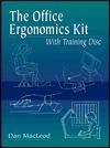 The Office Ergonomics Tool Kit with Training Disc [With PowerPoint]  by  Donald F. MacLeod