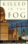 Killed in the Fog (Matt Cobb Mysteries #8)  by  William L. DeAndrea