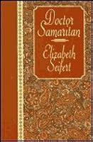 Dr. Samaritan  by  Elizabeth Seifert