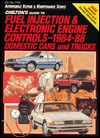 Chiltons Guide to Fuel Injection and Electronic Engine Controls, 1984-88/Domestic Cars and Trucks (Automobile Repair and Maintenance Series)  by  Chilton Automotive Books