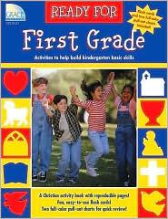 Ready For First Grade: (For The Kindergarten Graduate) Kathy Zaun
