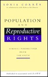 Population and Reproductive Rights: Feminist Perspectives from the South  by  Sonia Correa