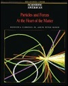Particles and Forces: At the Heart of Matter: Readings from Scientific American Magazine  by  Richard A. Carrigan Jr.