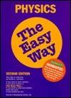 Physics the Easy Way  by  Robert L. Lehrman