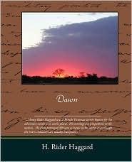 Dawn  by  H. Rider Haggard