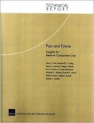 Past and Future: Insights for Reserve Component Use  by  Harry J. Thie