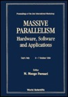 Massive Parallelism: Hardware, Software, and Applications  by  M. Mango Furnari