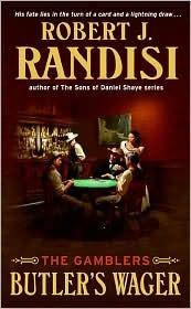 Butlers Wager (Gamblers, #1) Robert J. Randisi