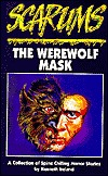 The Werewolf Mask  by  Kenneth Ireland