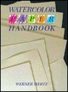 Watercolor Paper Handbook  by  Werner Mertz