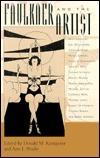 Faulkner and the Artist  by  Donald M. Kartiganer