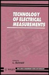 Technology of Electrical Measurements  by  L. Schnell