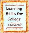 Learning Skills for College and Career  by  Paul I. Hettich