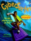 CyberSurfer: The Owl Internet Guide for Kids [With Disk] Nyla Ahmad