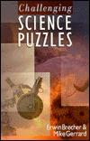 Challenging Science Puzzles Erwin Brecher