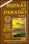 Las Ruinas Del Paraiso  by  Francisco Doria Carrasco