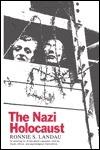 The Nazi Holocaust  by  Ronnie Landau