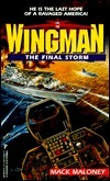The Final Storm (Wingman, #6) Mack Maloney