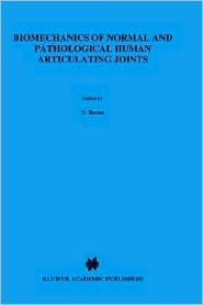 Biomechanics of Normal and Pathological Human Articulating Joints N. Berme