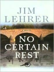 No Certain Rest  by  James Lehrer
