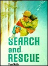 Search and Rescue  by  Penn Mullin