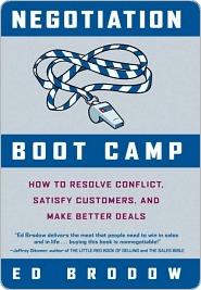 Negotiation Boot Camp Negotiation Boot Camp Negotiation Boot Camp Ed Brodow