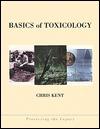 Basics of Toxicology Chris Kent