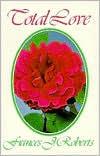 Total Love - Paper Frances J. Roberts