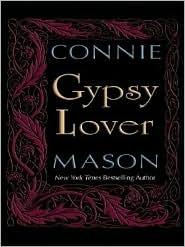 Gypsy Lover  by  Connie Mason