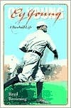 Cy Young: A Baseball Life  by  Reed Browning