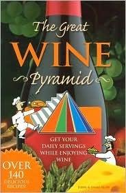 The Great Wine Pyramid John Rudy