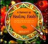 A Harvest of Healing Foods: Recipes and Remedies for the Mind, Body, and Soul Christine McFadden