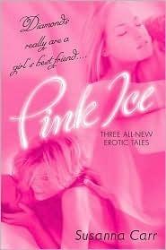 Pink Ice Susanna Carr