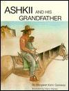 Ashkii (Ash-Key), and His Grandfather  by  Margaret Kahn Garaway