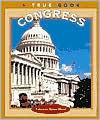 The Congress (True Books: American History)  by  Patricia Ryon Quiri