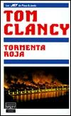Tormenta Roja  by  Tom Clancy