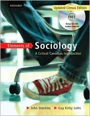 Elements of Sociology: A Critical Canadian Intro John Steckley
