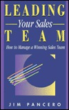 You Can Always Sell More: How to Improve Any Sales Force  by  Jim Pancero