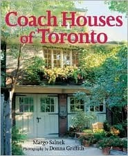 Coach Houses of Toronto  by  Margo Salnek