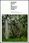 Trailside Plants of Hawaiis National Parks Charles H. Lamoureux