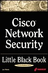 Cisco Network Security Little Black Book Joe Harris
